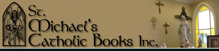 St. Michael's Catholic Books, Inc.